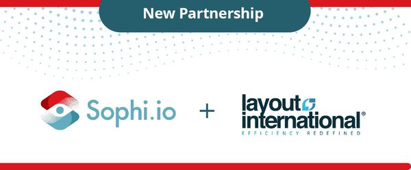 Sophi.io Partners with Layout International to Automate Print
