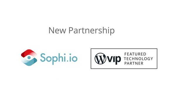 Sophi is WordPress VIP Technology Partner